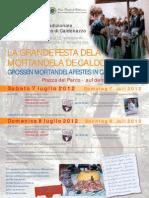 Caldonazzo, Manifesto Mortandela 2012