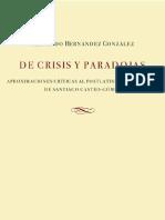 De crisis y paradojas. Aproximaciones y críticas al postlatinoamericanismo de Santiago Castro-Gómez, de Fernando Hernández González