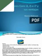 Procesadores Core i3, i5 e i7 Maury