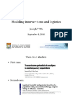 Modeling Interventions and Logistics