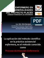 Proceso Enfermero y Generalidades Del Proyecto Places