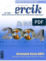 Kaleidoskop 2004. Media Informasi Air Minum dan Penyehatan Lingkungan PERCIK Edisi Desember 2004.