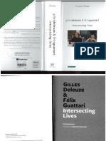 Gilles Deleuze and Felix Guattari Intersecting Lives