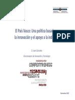El Pais Vasco Una Politica Basada en La Innovacion y El Apoyo a La Industria