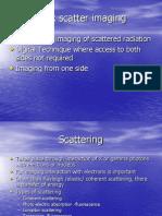 Back Scatter Imaging