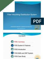Fiber Inbuilding Distribution System