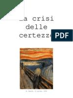 Tesina - La Crisi Delle Certezze - Nietzche,Pirandello,Paradossi Matematici