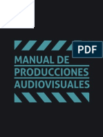 Manual de buenas prácticas para la producción audivisual