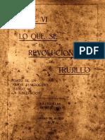 Lo que vi y lo que sé de la Revolución de Trujillo