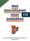 Samenvatting verkiezingsprogramma 2012-2017