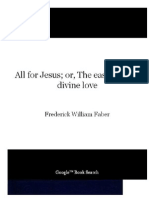 All for Jesus; of, The easy ways of divine love by Fr. Faber