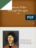 Famous Poles Through the Ages