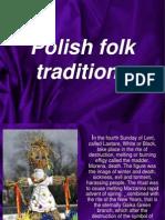 Prezentacja- Polskie Tradycje Ludowe