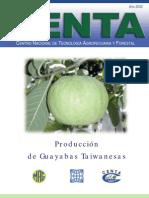 2002. CENTA. Boletín Técnico Producción de Guayaba Taiwanesa