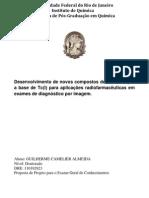 Desenvolvimento de novos compostos de coordenação a base de Tc(I) para aplicações radiofarmacêuticas em ex.ames de diagnóstico por imagem.