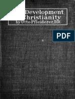 The Development of Christianity, Pfleiderer, Otto. (1910)