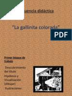 Gallinita Colorada