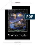 Passageways by Markus Taylor