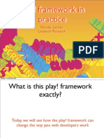 Play Framework in Practice - Devoxx 2009