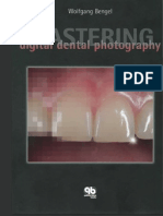 Bengel - Mastering Digital Dental Photography