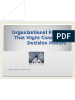 Organizational Factors That Might Constraint Decision Makers