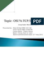 Topic- Osi vs Tcp