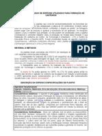 PRODUÇÃO DE MUDAS DE ESPÉCIES UTILIZADAS PARA FORRAÇÃO DE CANTEIROS
