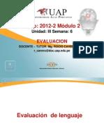 Semana 6 Evaluacion de Las Alteraciones Del Habla y Del Lenguaje