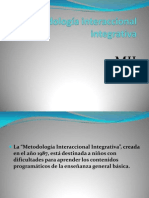 La metodología interaccional integrativa