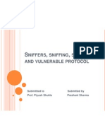 Sniffers, Sniffing, Spoofing and Vulnerable Protocol