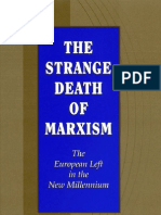 Strange Death of Marxism _ the European Left in the New Millennium - Gottfried, Paul(Author)