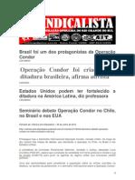 Brasil foi um dos protagonistas da Operação Condor
