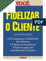 VOCE S.a. - Fidelizar o Cliente