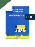 Sociedad, trabajo y neoliberalismo. Apuntes de las escuelas de formación sindical. ICAL y F. Rosa Luxemburgo