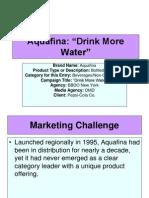 "Aquafina ""Drink More Water"""