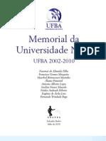 Memorial da Universidade Nova 2002-2010