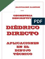 GEOMETRIA DESCRIPTIVA. DIÉDRICO DIRECTO.  APLICACIONES EN EL DIBUJO  TÉCNICO.