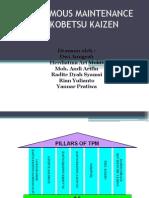 Autonomous Maintenance Dan Kobetsu Kaizen