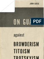 Τζον Γκέιτς - Σε επιφύλακη ενάντια σε μπραουντερισμό - τιτοϊσμό - τροτσκισμό (1951)
