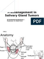 Premanagement in Salivary Gland Tumors