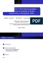 Redefining ITU-T P.912 Recommendation Requirements for Subjects of Quality Assessments in Recognition Tasks
