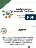 Lusofonia em sua dimensão econômica - Prof. Diógenes L. Neto
