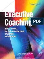 Coaching - Executive Coaching - How to Choose, Use and Maximize Value for Yourself and Your Team - S Mcadam (Thorogood Publishing) - 2005 [1854182544]