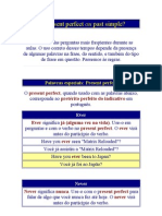 Present Perfect Ou Past Simple