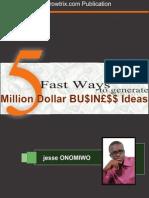 5 Fast Ways Generate Million Dollar Ideas