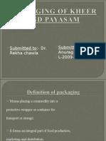 Packaging of Kheer and Payasam