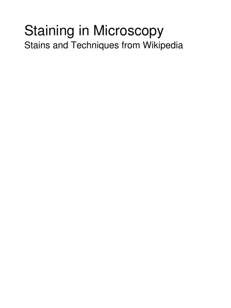 Staining in Microscopy - Stains and Techniques From Wikipedia ...