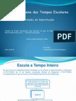 Ocupação Plena Tempos Letivos - Trabalho Projeto Ant. Pedro