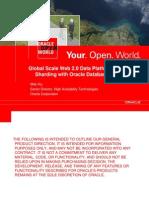 Global Scale Web 2.0 Data Platforms Sharding with Oracle Database