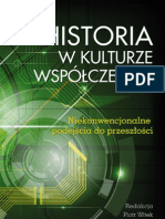 P. Witek, M. Mazur, E. Solska (red.),Historia w kulturze wspólczesnej. Niekonwencjonalne podejscia do przeszłości